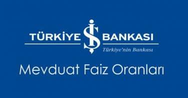 iş bankası vadeli hesap faiz oranları